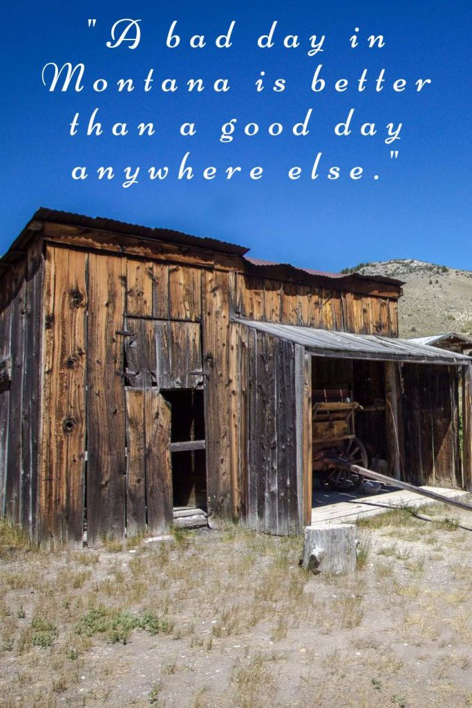 Montana quote and deserted farm building.